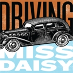 """DRIVING MISS DAISY"" GRAPHIC"