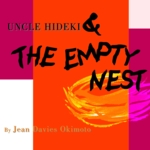 """UNCLE HIDEKI & THE EMPTY NEST"" GRAPHIC