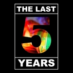 """THE LAST 5 YEARS"" GRAPHIC"