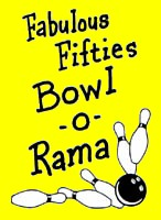 """FABULOUS 50'S"" BOWL-O-RAMA GRAPHIC