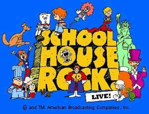"""SCHOOLHOUSE ROCK LIVE!"" IMAGE